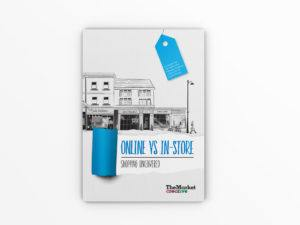 Online vs In-Store, Shopping Uncovered Report